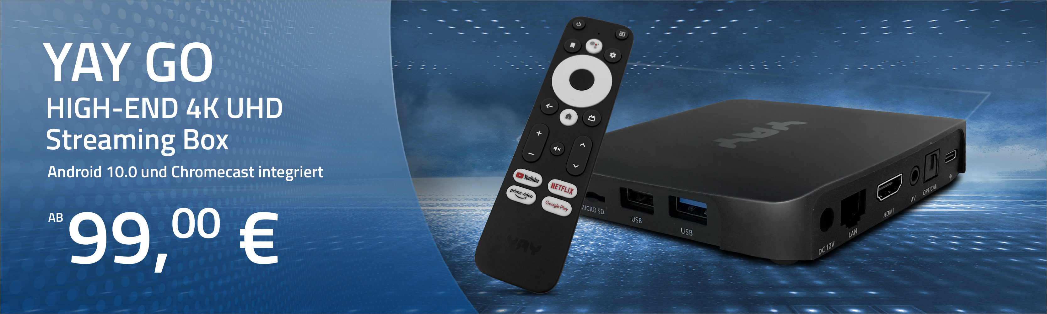 https://www.hm-sat-shop.de/ip-tv/2827/yay-go-android-tv-high-end-4k-uhd-streaming-box-android-10.0-und-chromecast-integriert